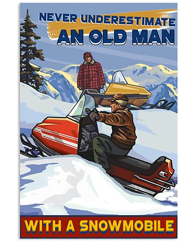 never underestimate old man snowmobile poster