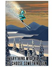 Skiing choose something fun colorful poster 11x17 Poster front