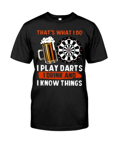 Play Darts I drink and I know things