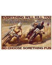 dirt bike racing choose something fun pt phq ntv 24x16 Poster front