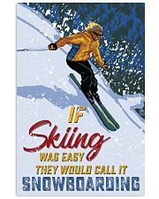 skiing not easy 11x17 Poster front