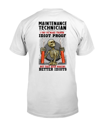 Sarcastic Maintenance Technician better idiot