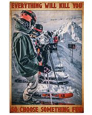 skiing racing choose something fun poster 11x17 Poster front