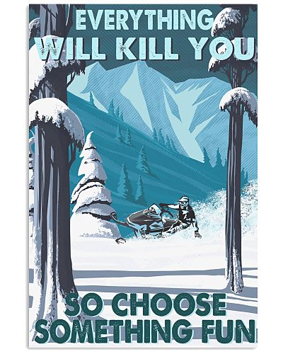 Snowmobile Choose something fun poster