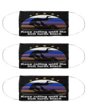 jiu jitsu keep rolling turn black mas Cloth Face Mask - 3 Pack front