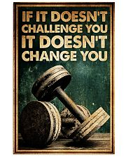 Fitness If It Doesn't Challenge You poster 16x24 Poster front