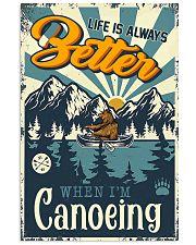 life better canoe poster 16x24 Poster front