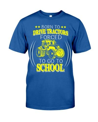 Born To Drive Tractors