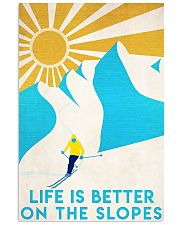 skiing life is better 11x17 Poster front