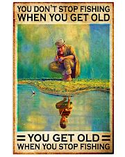 fishing dont get old pt lqt nna 11x17 Poster front