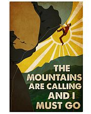 climbing the mountains are calling man poster 16x24 Poster front