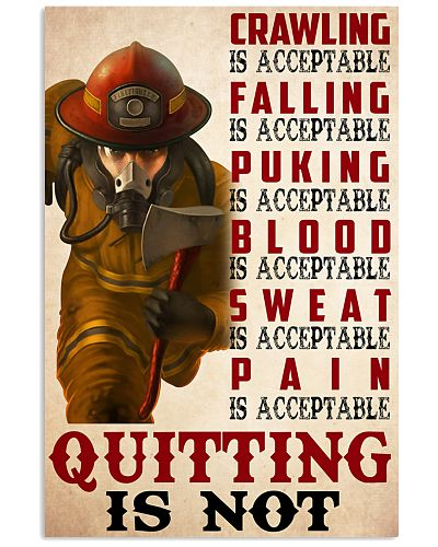 firefighter not quitting