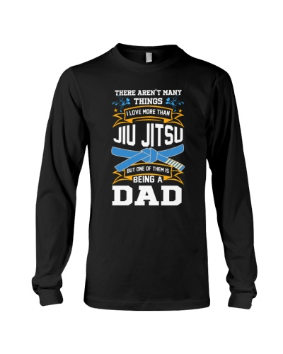being dad love more than jiu jitsu