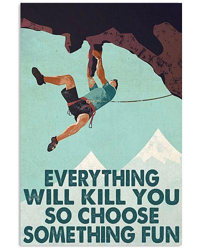 Climbing Man choose something fun poster