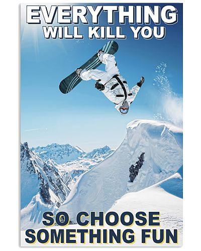 Snowboarding man choose something fun poster