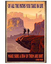 hiking Of All the Paths You Take in Life 11x17 Poster front