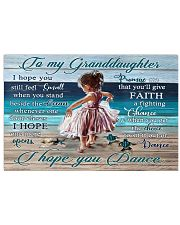 For Granddaughter I Hope You Dance poster 17x11 Poster front