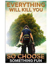 arborist choose something fun poster 11x17 Poster front