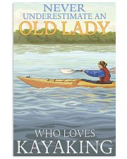 never underestimate an old lady kayaking 16x24 Poster front
