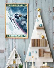 skiing choose something fun poster 11x17 Poster lifestyle-holiday-poster-2