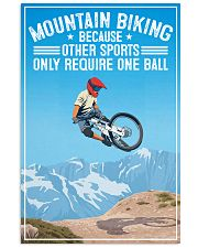 mountain bike not require one ball 11x17 Poster front