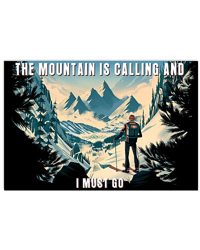 skiing The mountain is calling poster