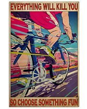 cycling choose something fun 19 poster 11x17 Poster front