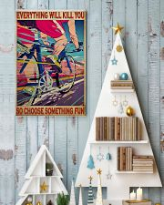 cycling choose something fun 19 poster 11x17 Poster lifestyle-holiday-poster-2