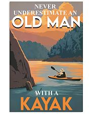 Kayak Old man never Underestimate poster 16x24 Poster front