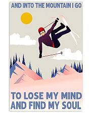 skiing tignes lose my mind and find my soul 11x17 Poster front