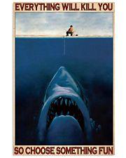 A Man Fishing Choose Something Fun poster 11x17 Poster front