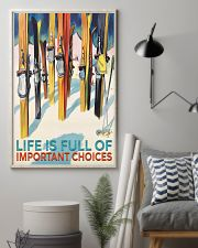 skiing life is full of important choices 11x17 Poster lifestyle-poster-1