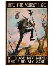 hiking into forest lose mind find soul pt phq ngt 11x17 Poster front