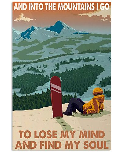 snowboard lose my mind and find my soul