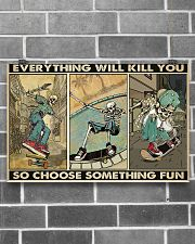 skateboard choose st fun pt phq ngt  17x11 Poster poster-landscape-17x11-lifestyle-18