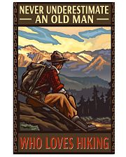 old man love hiking never underestimate 11x17 Poster front