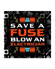 electrician save a fuse mas Square Coaster thumbnail