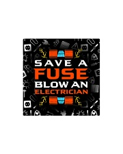 electrician save a fuse mas Square Magnet thumbnail