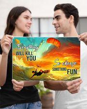 kitesurfing choose something fun pt hvhh NTH 17x11 Poster poster-landscape-17x11-lifestyle-20