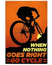 Go Cycle nothing go right 11x17 Poster front