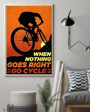 Go Cycle nothing go right 11x17 Poster lifestyle-poster-1