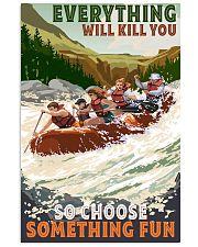 rafting choose something fun 16x24 Poster front