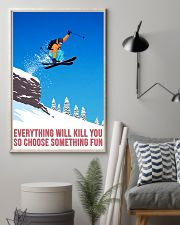 skiing choose something fun poster 11x17 Poster lifestyle-poster-1