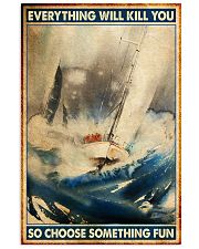 sailing yacht racing Choose ST Fun pt mttn nna 11x17 Poster front