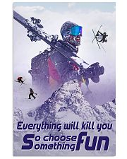 skiing choose something fun 19 poster 11x17 Poster front