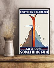 climbing skiing choose something fun 11x17 Poster lifestyle-poster-3