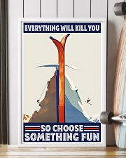 climbing skiing choose something fun 11x17 Poster lifestyle-poster-4