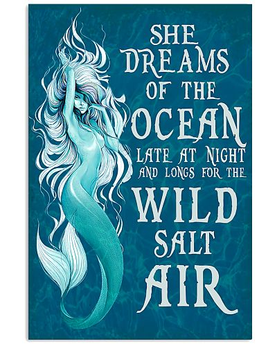 She dreams of the ocean late at night