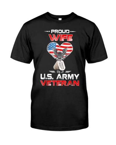 Proud Wife Of A US Army Veteran T Shirt Veteran Ts