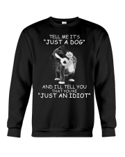It's NOT just a dog Crewneck Sweatshirt thumbnail